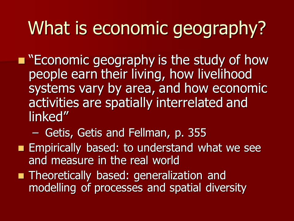 What is economic geography.