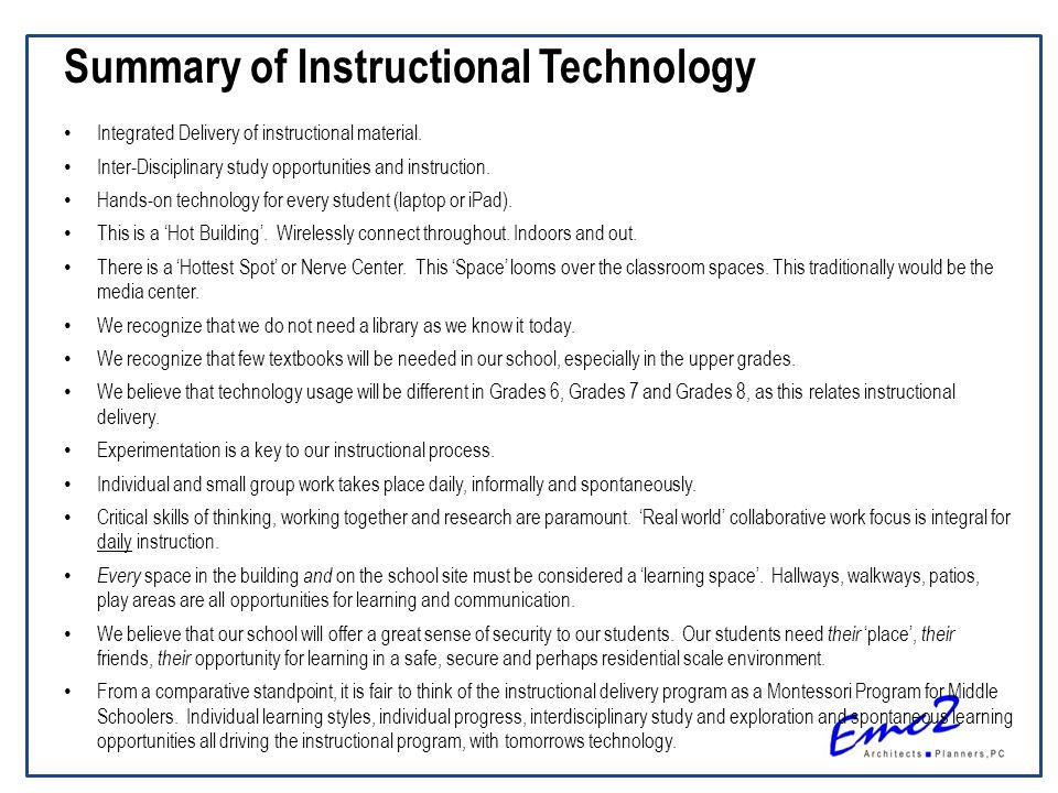 Summary of Instructional Technology Integrated Delivery of instructional material.
