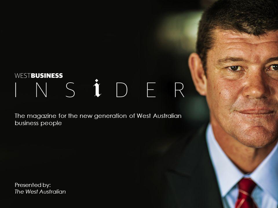 West Business Insider Like Western Australia itself, the WA business community is undergoing rapid change.