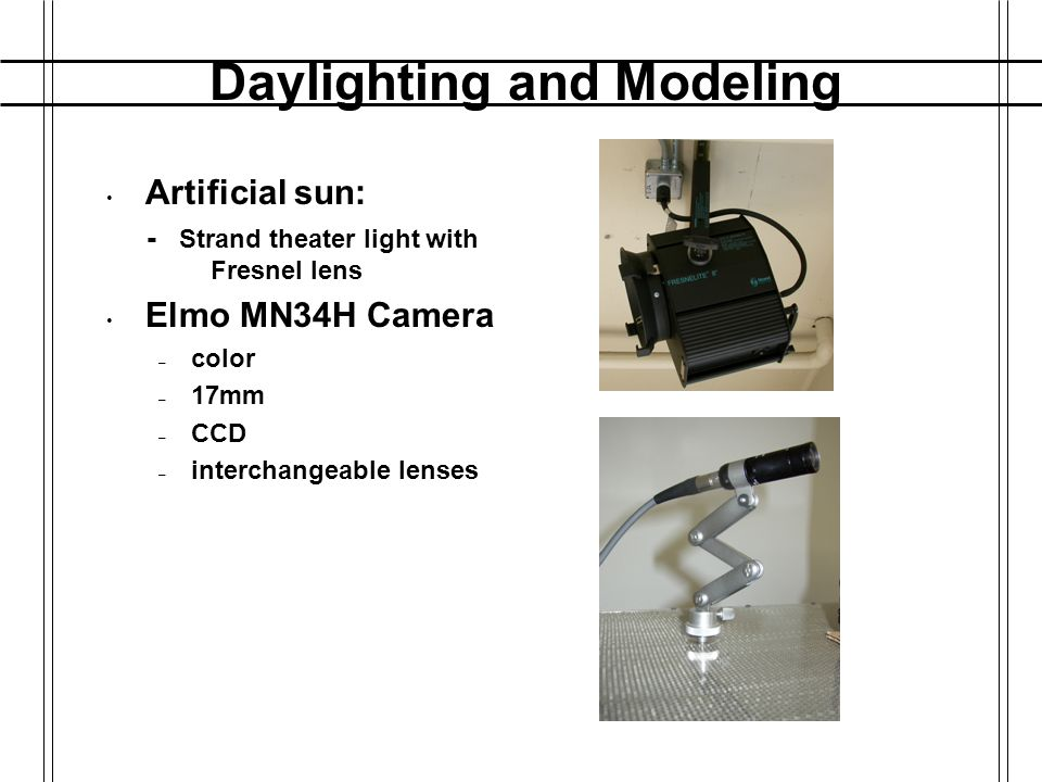 Daylighting and Modeling Shadow Tracker Design Fixed sun / Moving earth Computer-controlled table – 3 stepper-motor driven axis – high step resolution