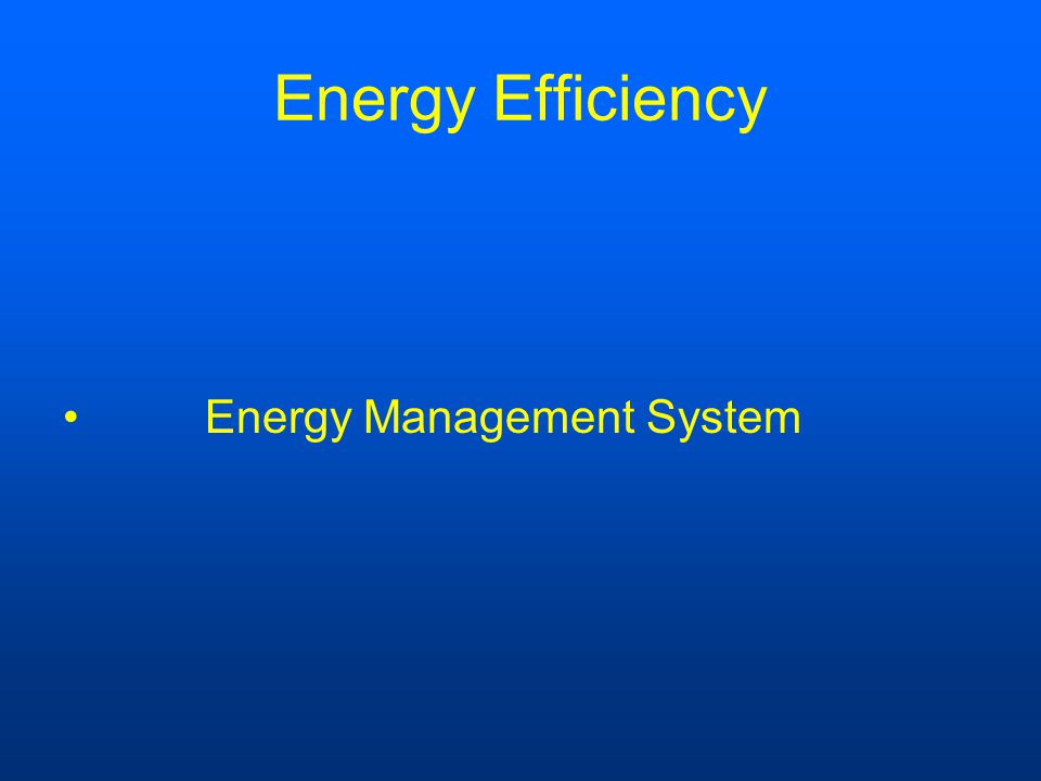 Energy Efficiency Energy Management System