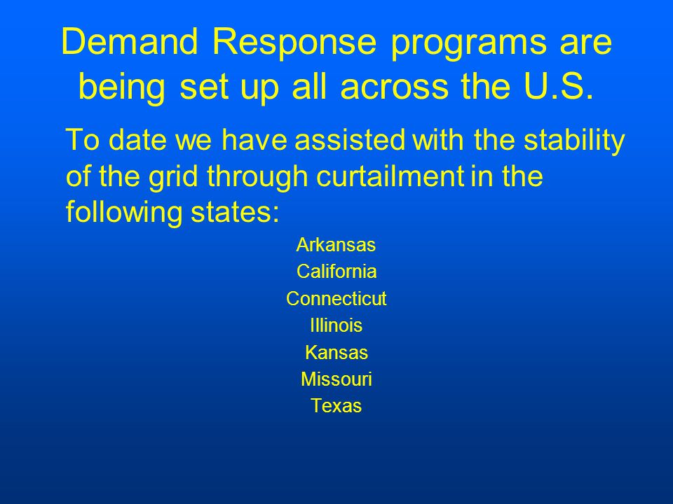 Demand Response programs are being set up all across the U.S.