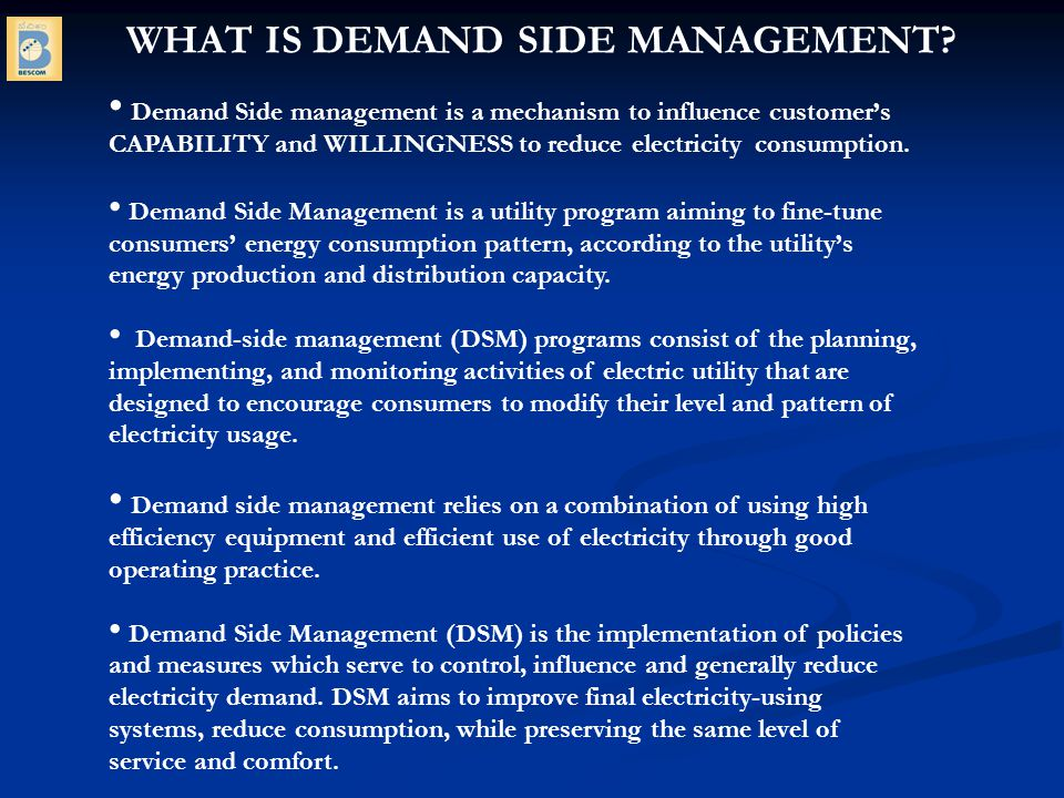 WHAT IS DEMAND SIDE MANAGEMENT.