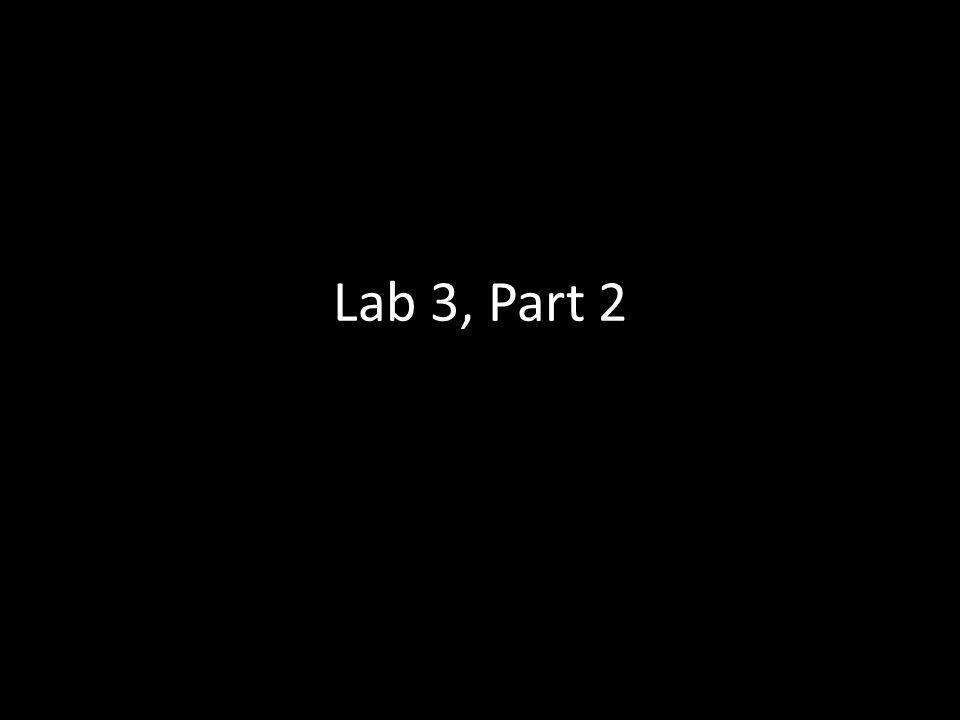 Lab 3, Part 2