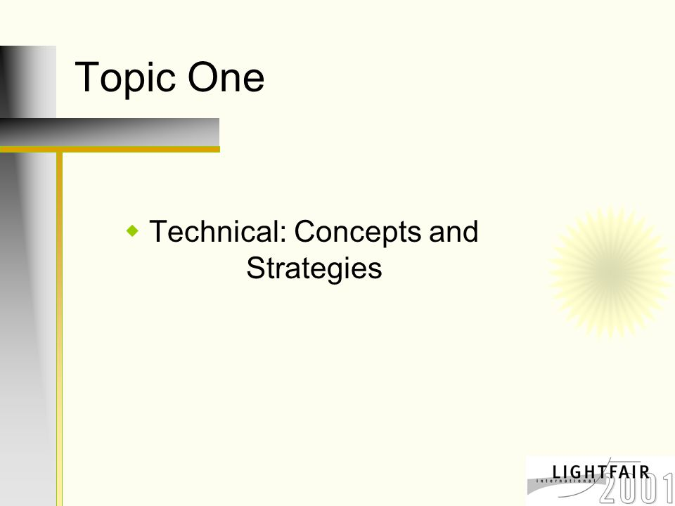 Agenda for Topic One  Benefits  Strategies and Elements  Definition of Terms  Design Guidelines