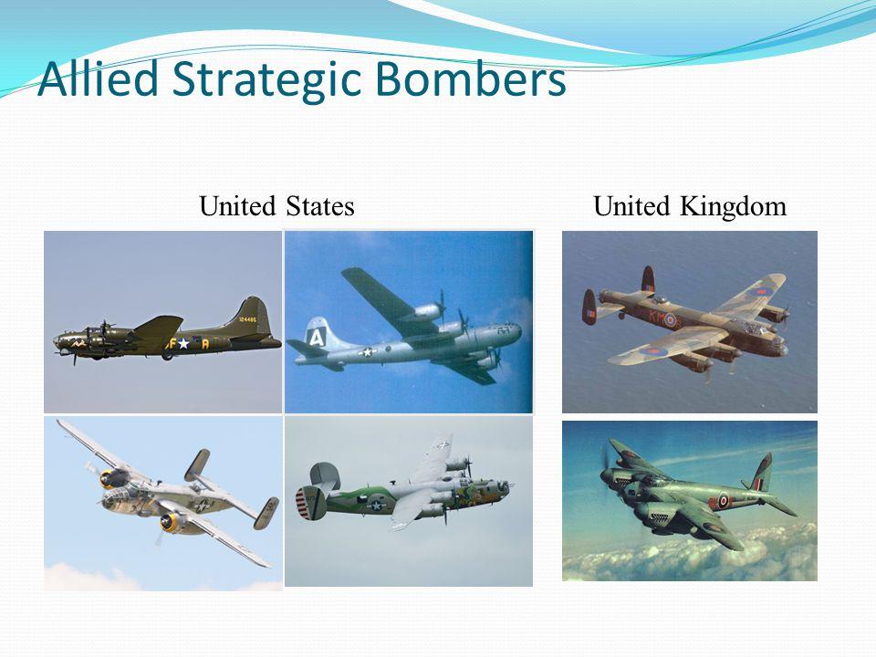 Allied Strategic Bombers United StatesUnited Kingdom
