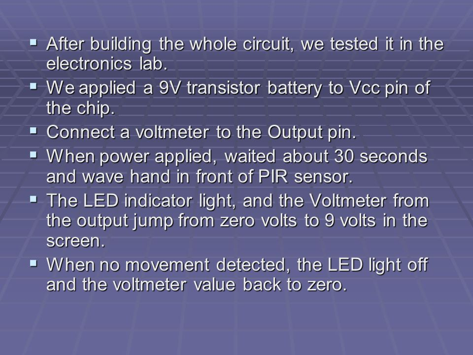  After building the whole circuit, we tested it in the electronics lab.