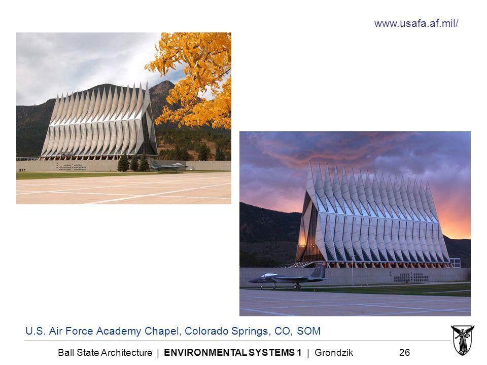 Ball State Architecture | ENVIRONMENTAL SYSTEMS 1 | Grondzik 26 U.S.