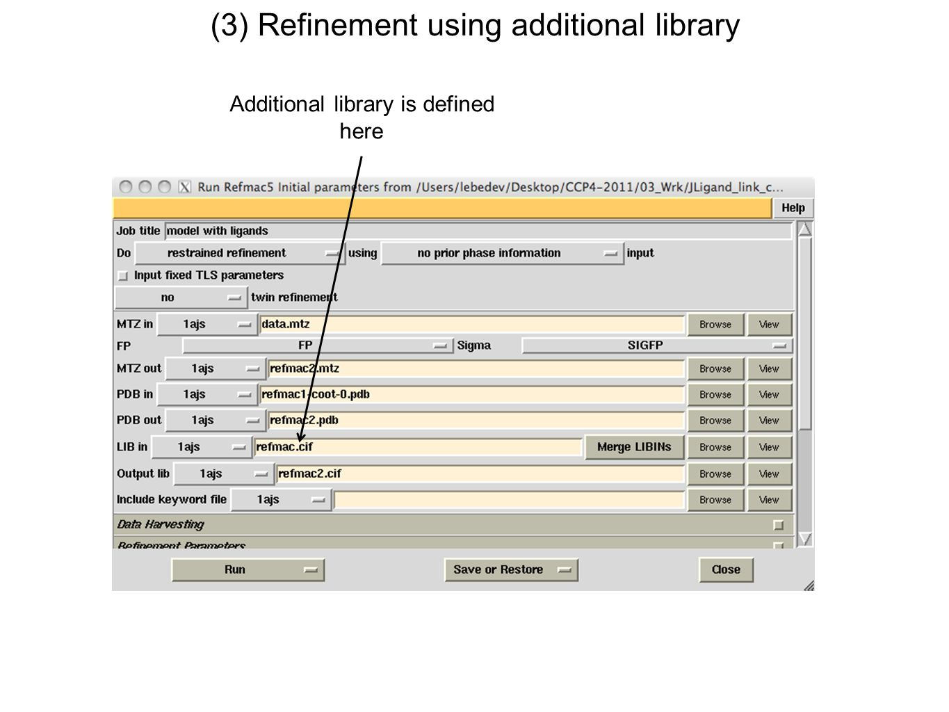 (3) Refinement using additional library Additional library is defined here