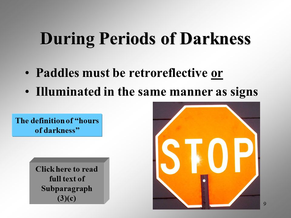 10 Sign Paddles Flagger signaling must be done with sign paddles Flags no longer acceptable except for emergency situations.