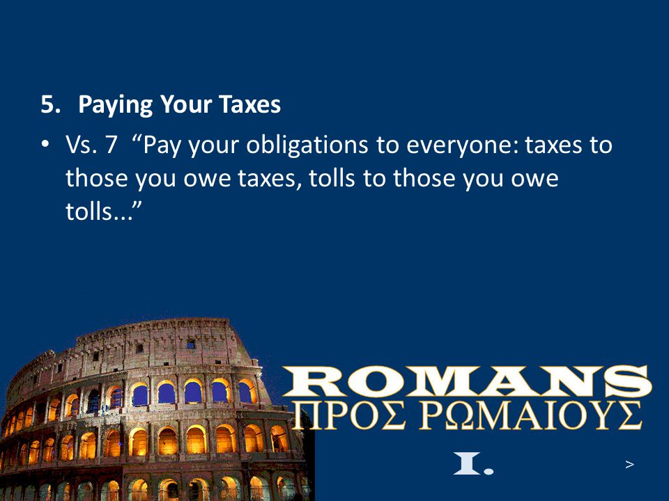 5.Paying Your Taxes Vs.