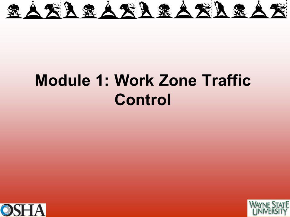 Module 1: Work Zone Traffic Control