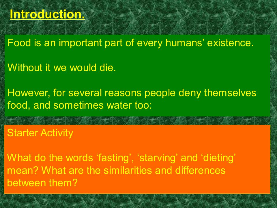 Introduction.Food is an important part of every humans' existence.