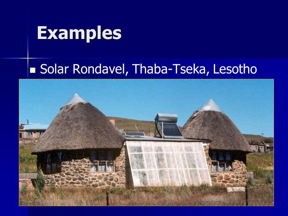 Examples Solar Rondavel, Thaba-Tseka, Lesotho