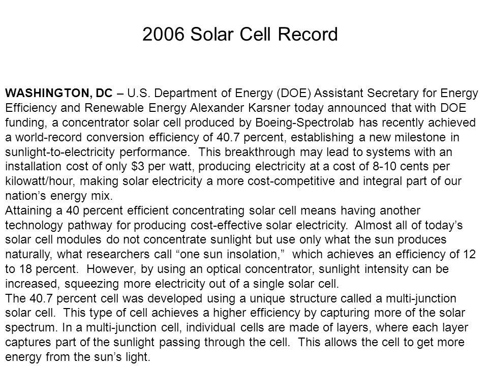 WASHINGTON, DC – U.S. Department of Energy (DOE) Assistant Secretary for Energy Efficiency and Renewable Energy Alexander Karsner today announced that