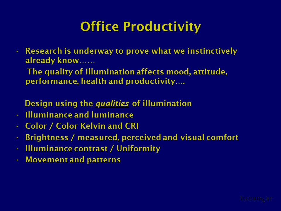 Office Productivity Research is underway to prove what we instinctively already know……Research is underway to prove what we instinctively already know