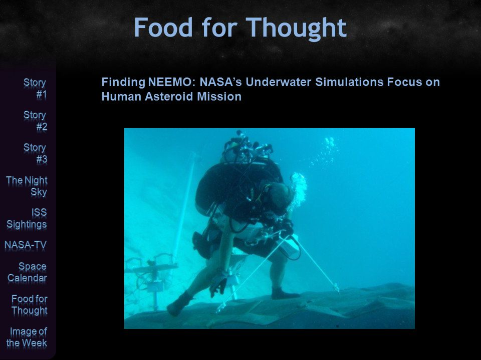 Food for Thought Finding NEEMO: NASA's Underwater Simulations Focus on Human Asteroid Mission
