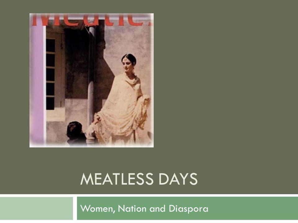MEATLESS DAYS Women, Nation and Diaspora
