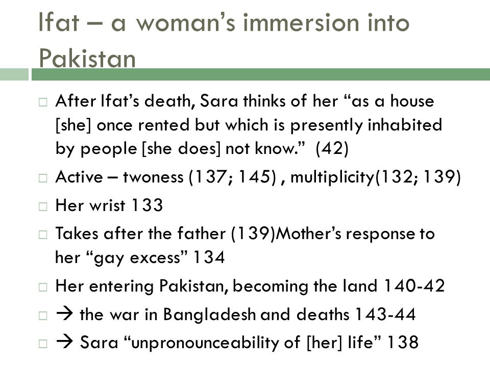 """Ifat – a woman's immersion into Pakistan  After Ifat's death, Sara thinks of her """"as a house [she] once rented but which is presently inhabited by pe"""