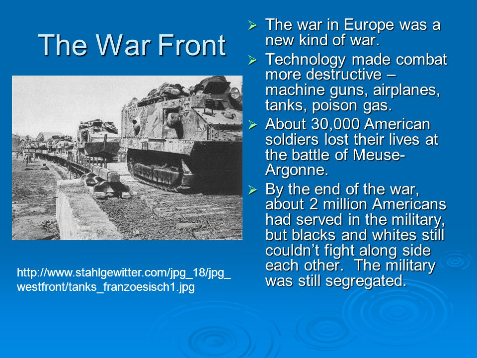 The War Front  The war in Europe was a new kind of war.