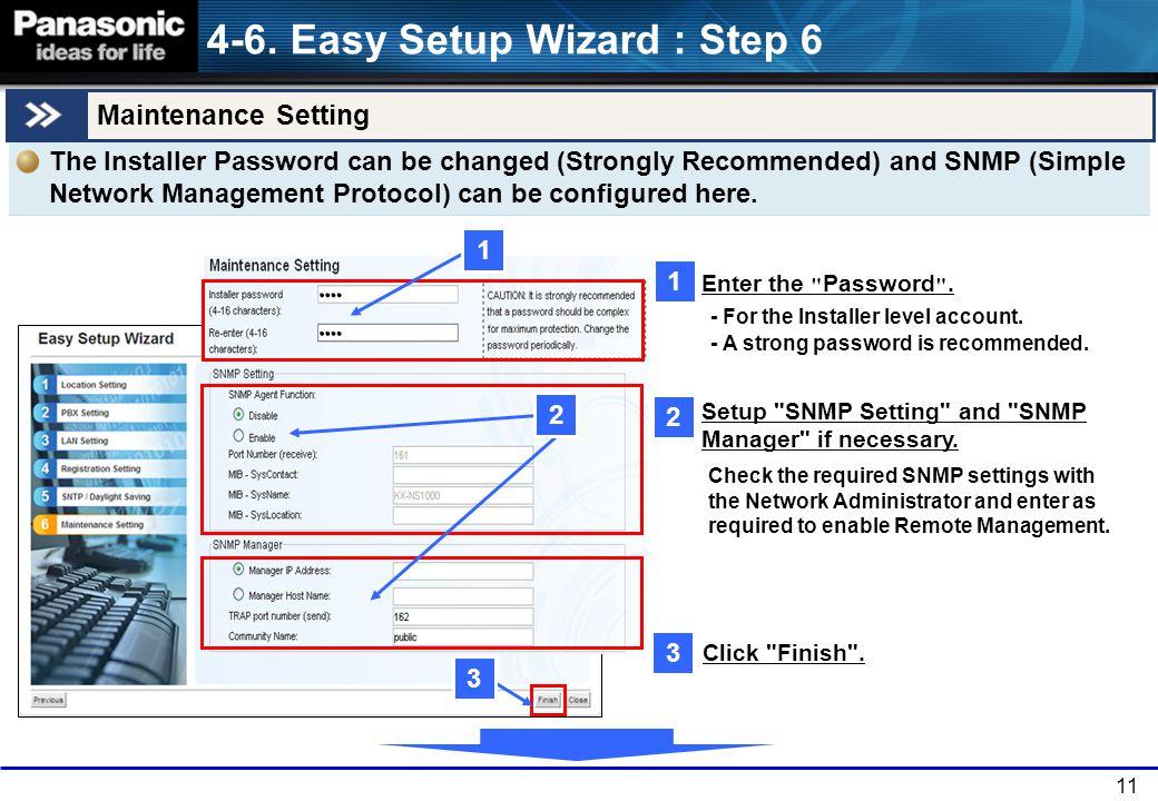 11 Maintenance Setting 1 1 2 3 Enter the Password .