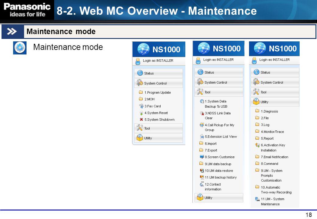 18 Maintenance mode 8-2. Web MC Overview - Maintenance