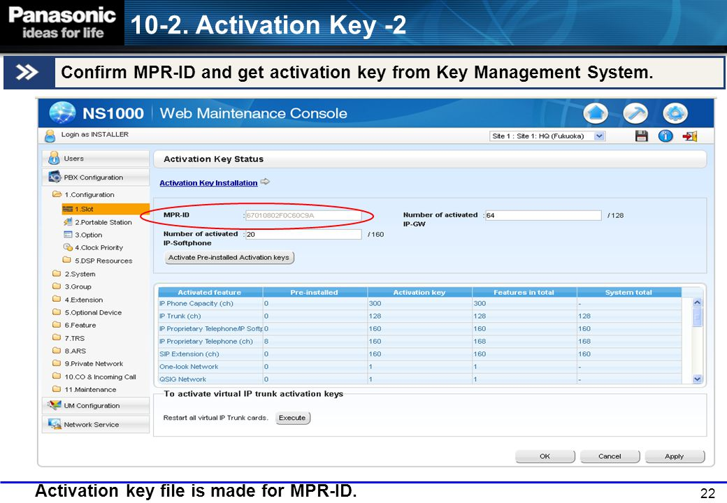 22 10-2.Activation Key -2 Confirm MPR-ID and get activation key from Key Management System.