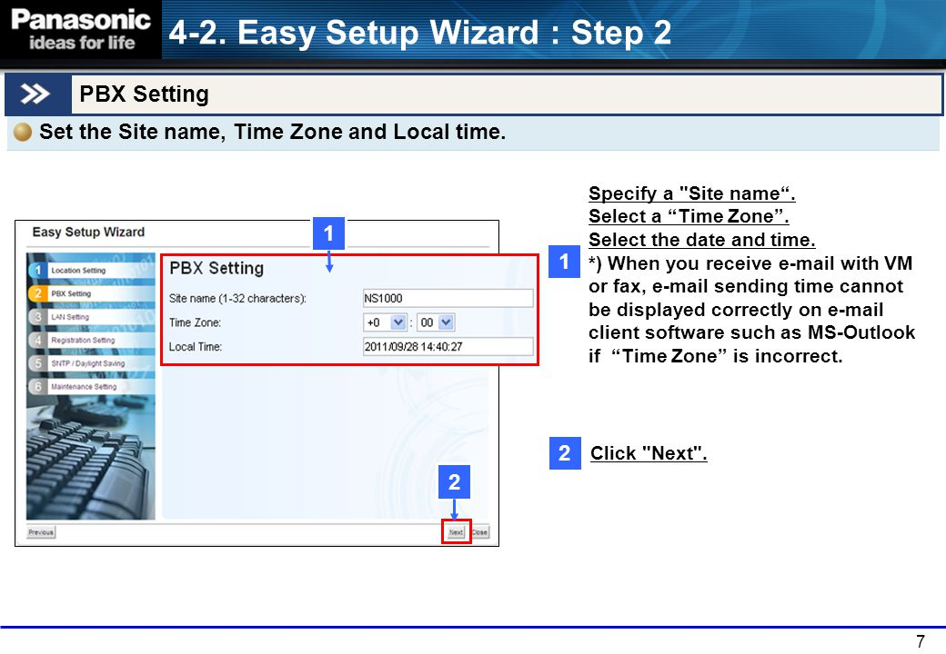 7 PBX Setting Specify a Site name .Select a Time Zone .