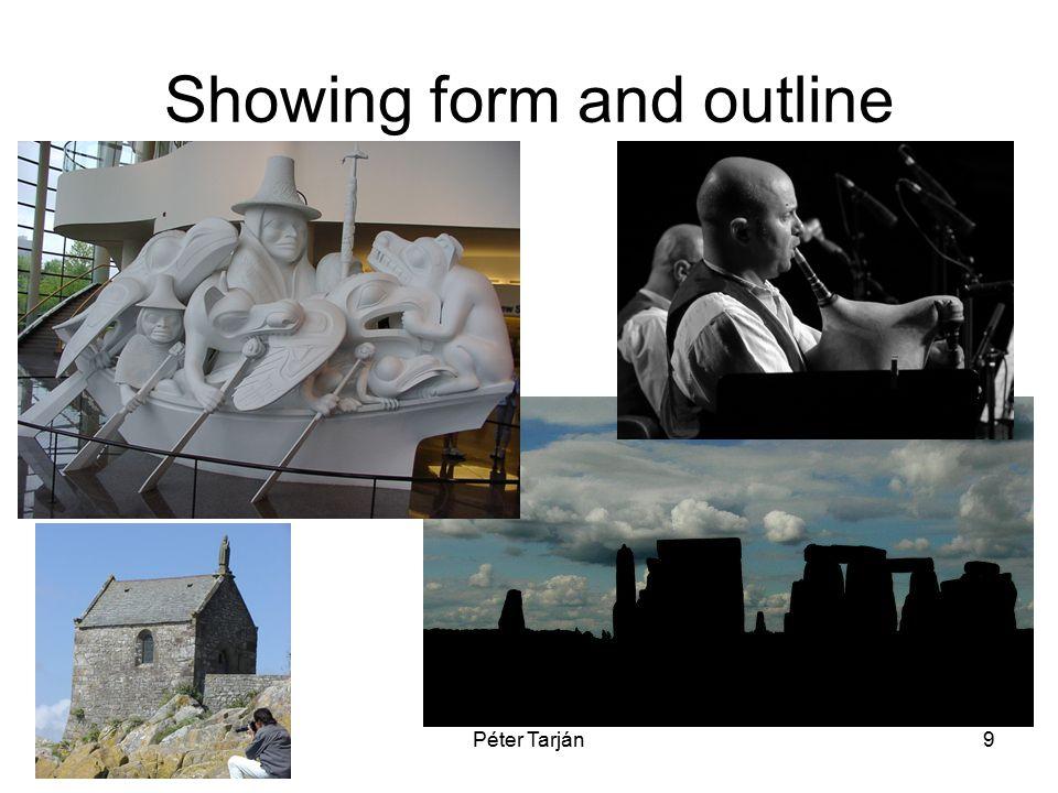 Péter Tarján9 Showing form and outline