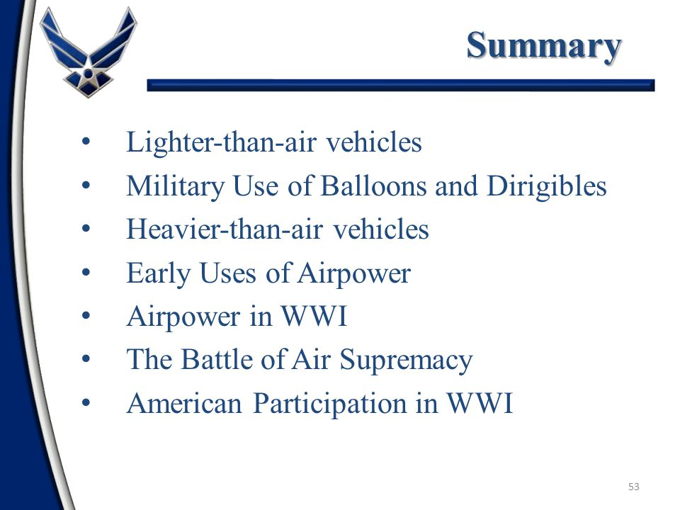 52Summary Define Air and Space Power Competencies Distinctive Capabilities Functions Air and Space Doctrine Principles of War Tenets of Air and Space Power