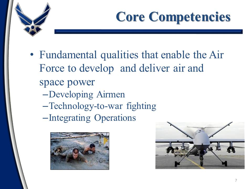 6 Synergistic application Air, Space, and Information Systems To project global strategic military power