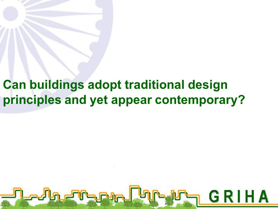 Can buildings adopt traditional design principles and yet appear contemporary?