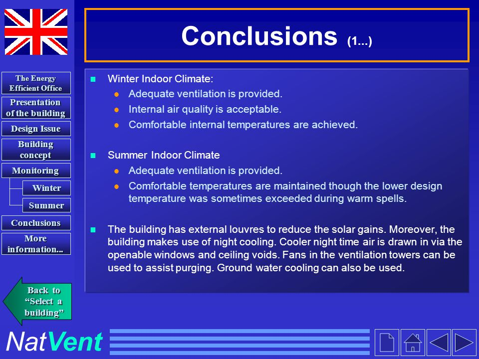 NatVent Presentation of the building Presentation of the building Building concept Building concept Conclusions The Energy Efficient Office The Energy