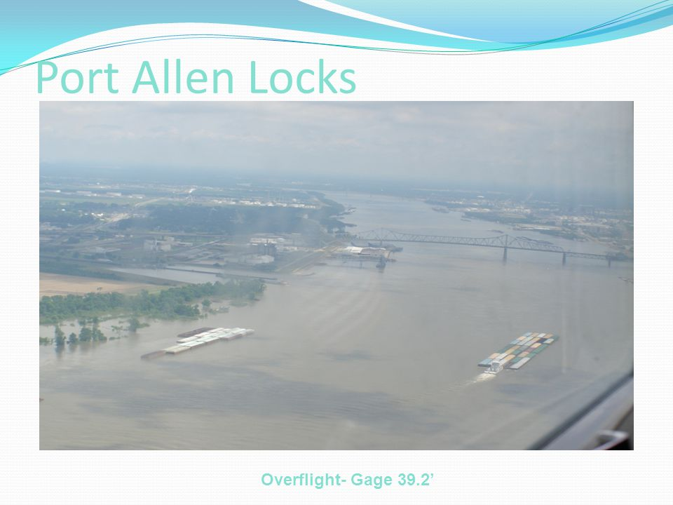 Port Allen Locks Overflight- Gage 39.2'
