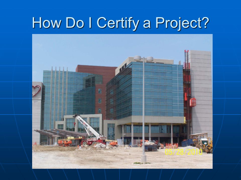 How Do I Certify a Project?