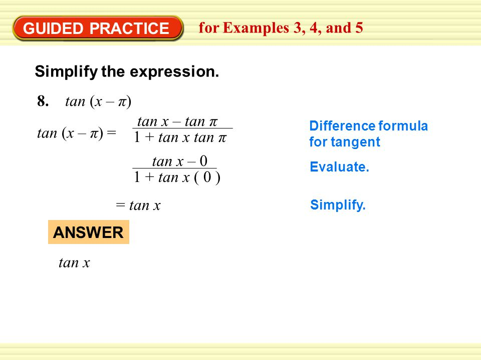GUIDED PRACTICE for Examples 3, 4, and 5 9.