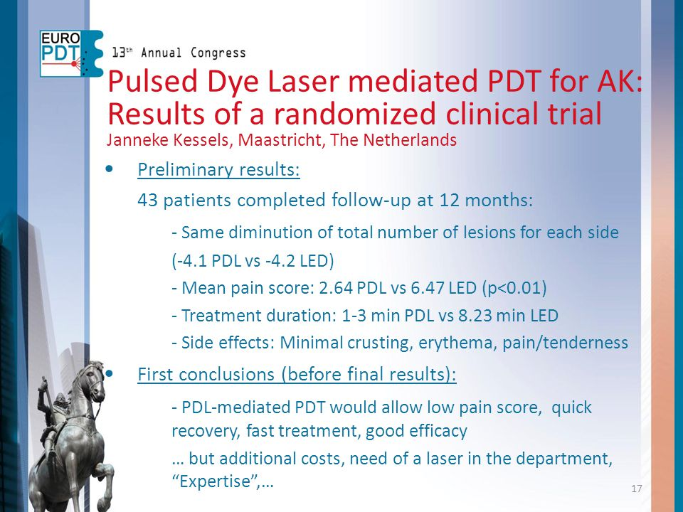 Preliminary results: 43 patients completed follow-up at 12 months: - Same diminution of total number of lesions for each side (-4.1 PDL vs -4.2 LED) -