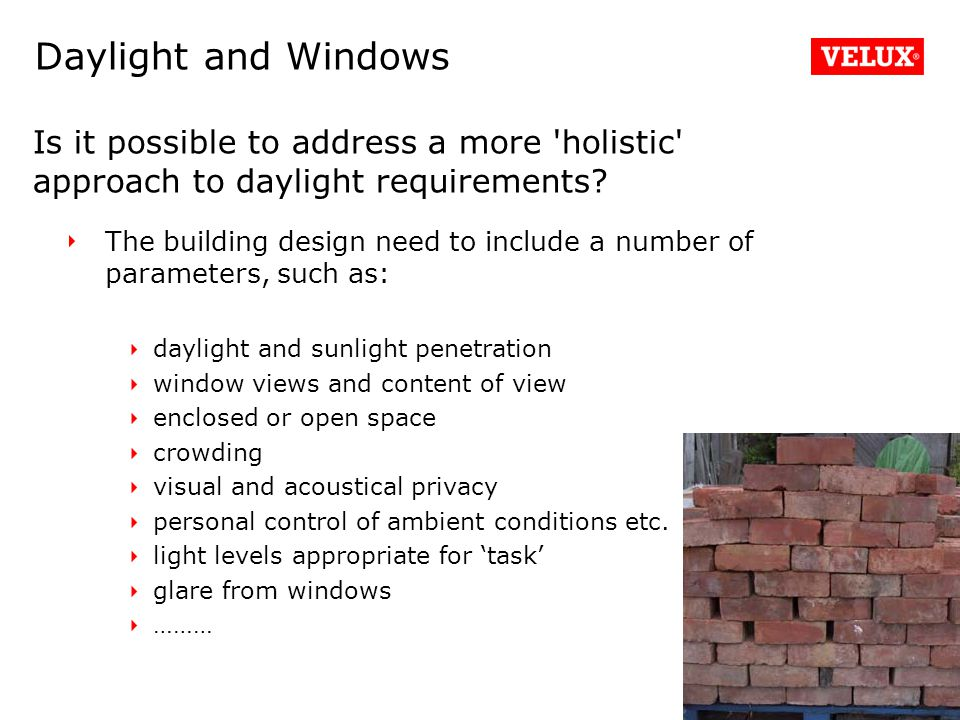 The building design need to include a number of parameters, such as: daylight and sunlight penetration window views and content of view enclosed or open space crowding visual and acoustical privacy personal control of ambient conditions etc.