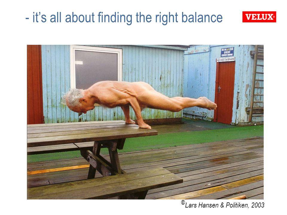 - it's all about finding the right balance © Lars Hansen & Politiken, 2003
