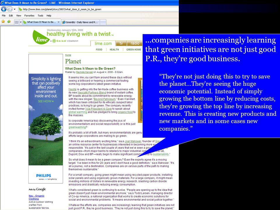 …companies are increasingly learning that green initiatives are not just good P.R., they re good business.