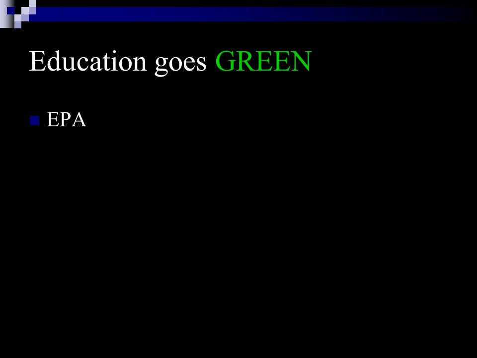 Education goes GREEN EPA