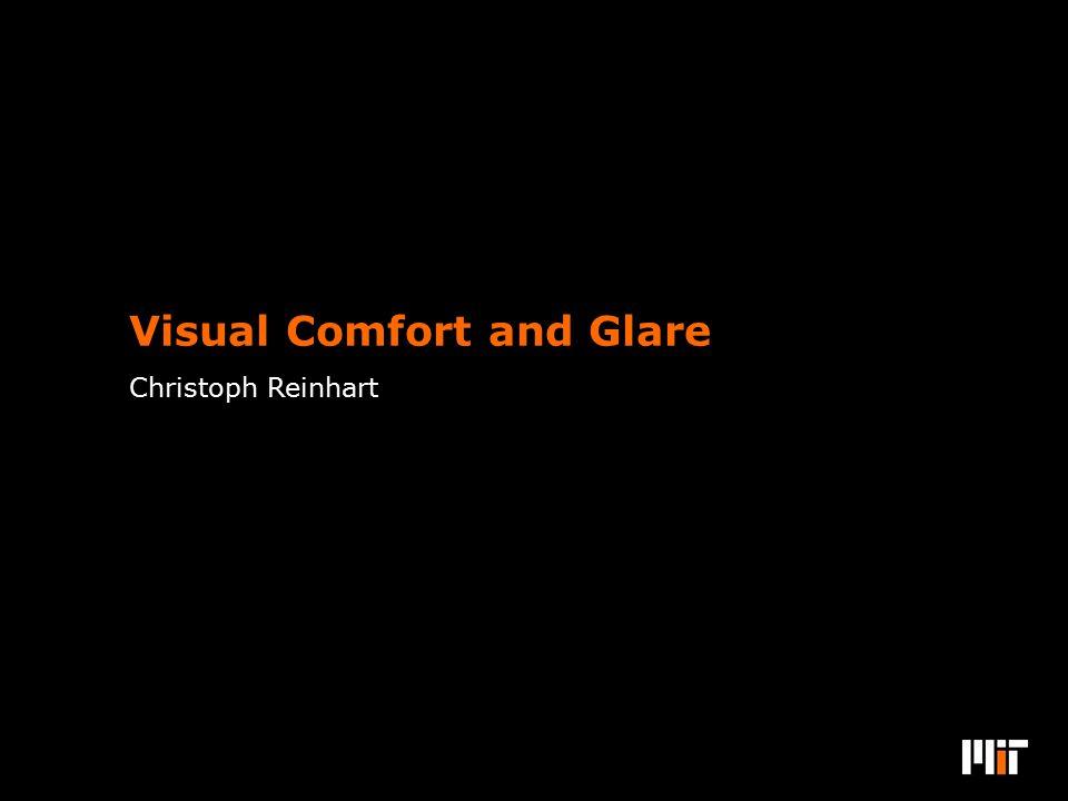Christoph Reinhart Visual Comfort and Glare