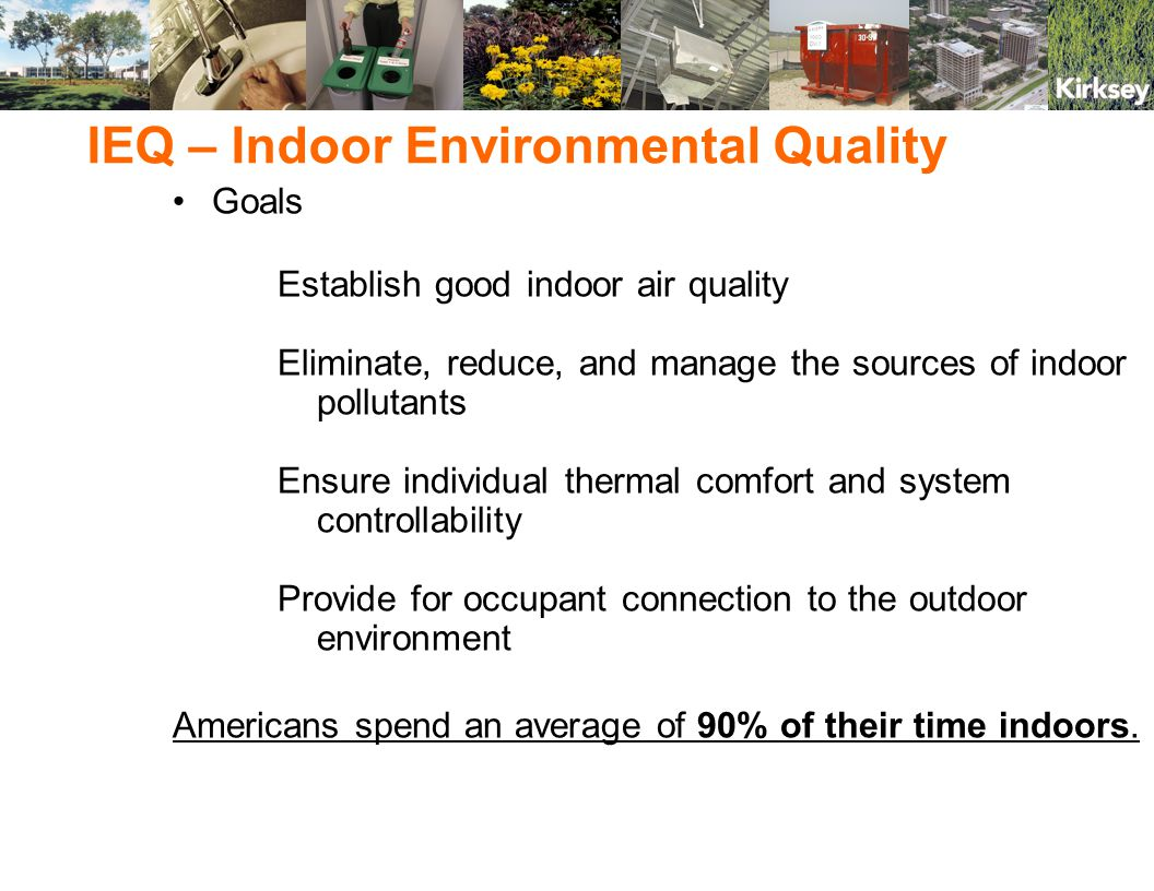 EQ 3.1 Construction IAQ Management Plan: During Construction Implement an Indoor Air Quality Management Plan for the construction phase of the project.
