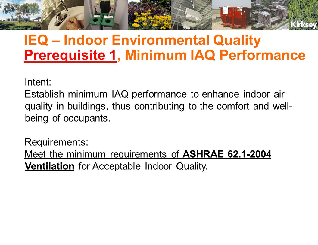Reference Standard – ASHRAE 62.1, Ventilation for Acceptable Indoor Air Quality Calculations – none Submittal – Provide: Design narrative describing project's ventilation design.