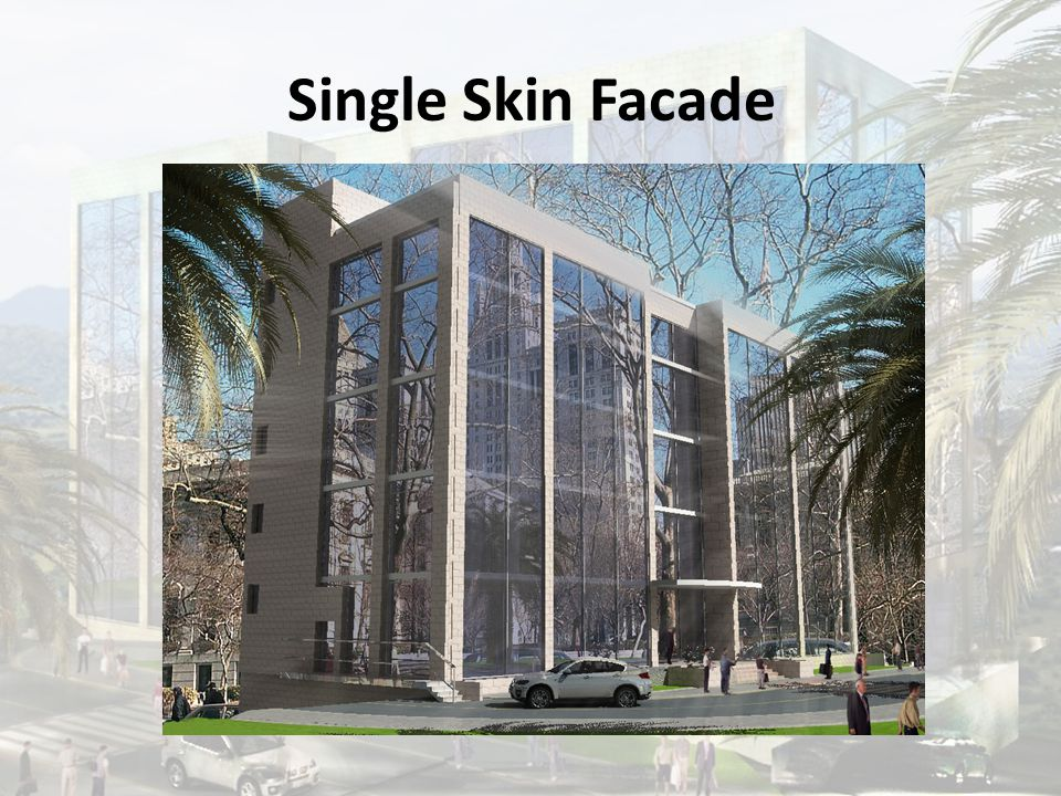 Single Skin Facade