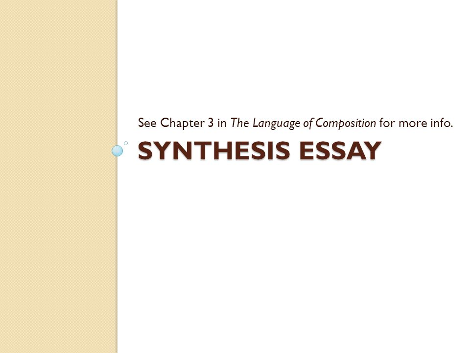 Incroyable Synthesis Essay See Chapterin The Language Of Composition For Synthesis  Essay See Chapterin The Language Of