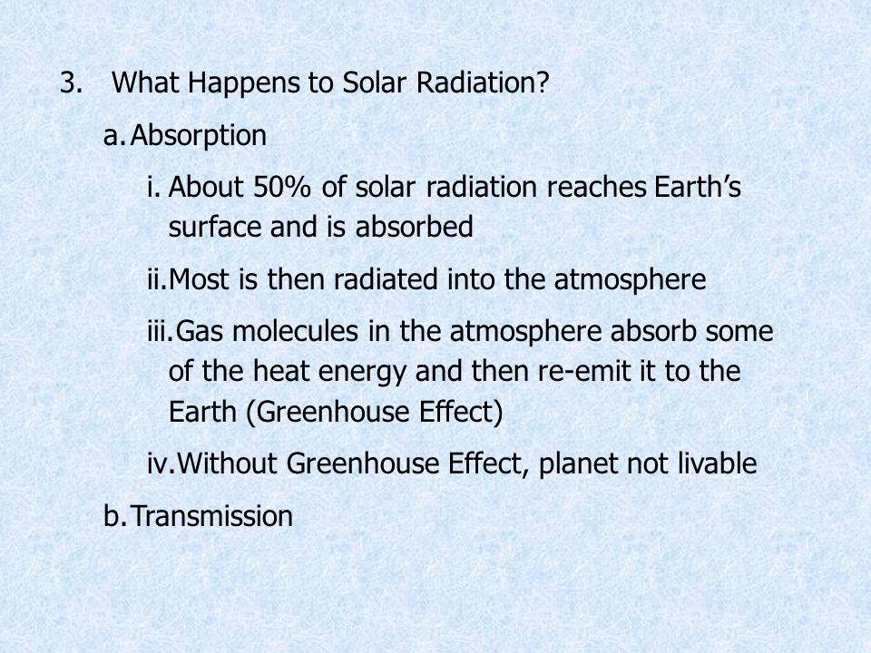 3. What Happens to Solar Radiation.