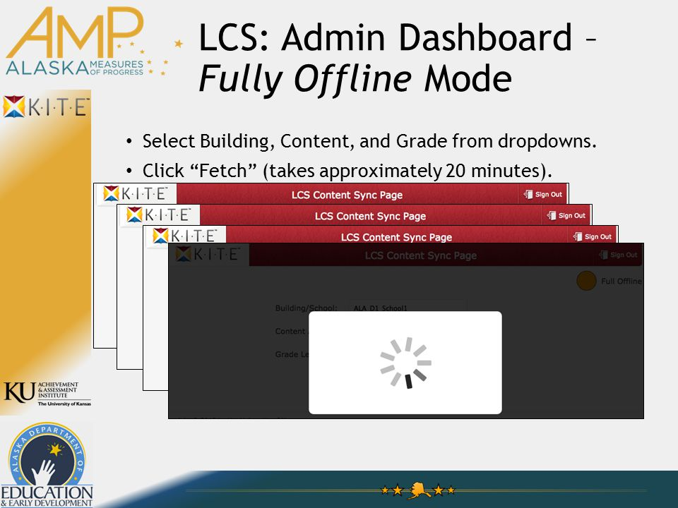 LCS: Admin Dashboard – Fully Offline Mode Select Building, Content, and Grade from dropdowns.