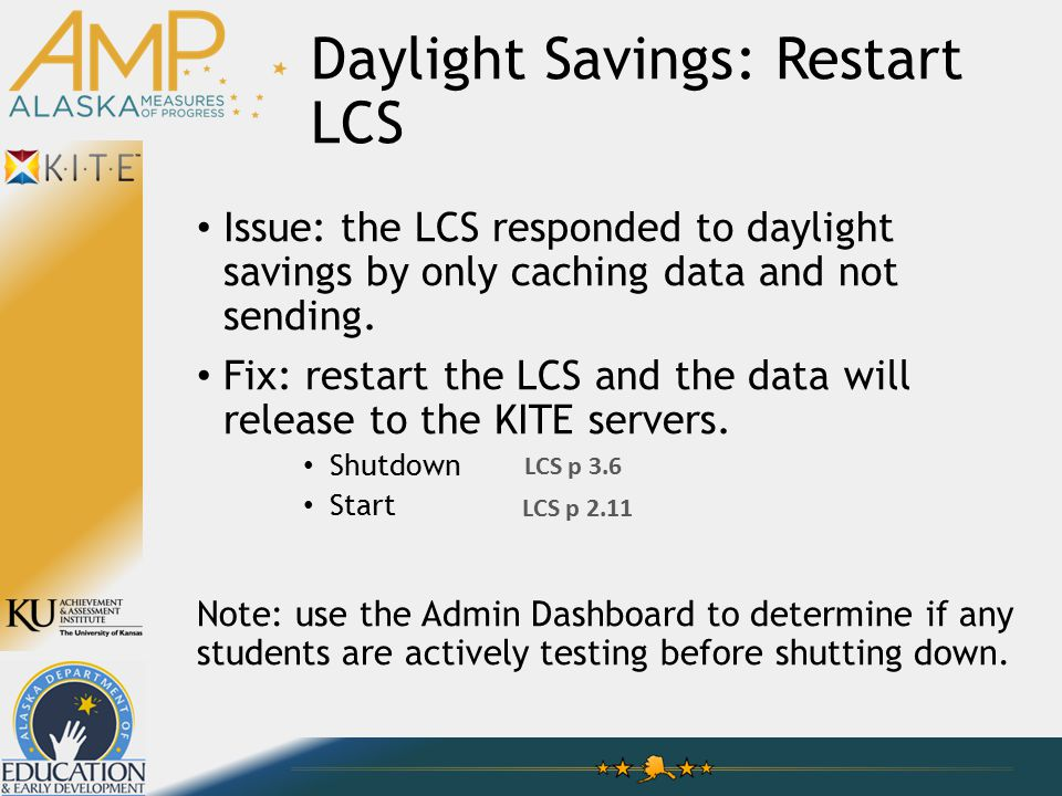 Daylight Savings: Restart LCS Issue: the LCS responded to daylight savings by only caching data and not sending.