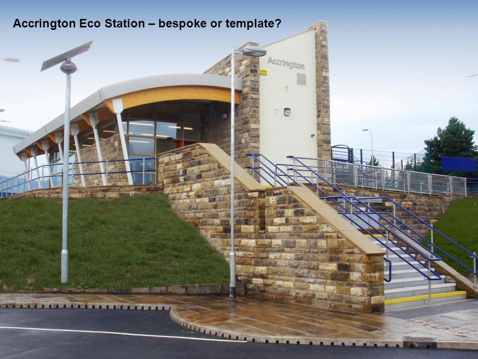 Accrington Eco Station – bespoke or template